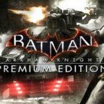 Batman Arkham Knight Mac Torrent - [PREMIUM EDITION] for Mac