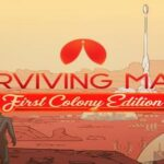Surviving Mars Mac Torrent - [FIRST COLONY EDITION] for Mac