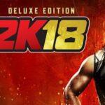 WWE 2K18 Mac Torrent - [DIGITAL DELUXE EDITION] for Mac