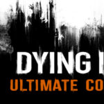 Dying Light Mac Torrent - [ULTIMATE COLLECTION] for Mac