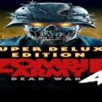 Zombie Army 4 Dead War Mac Torrent - [SUPER DELUXE EDITION]